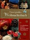 Unser grosses Weihnachtsbuch