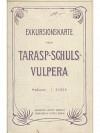 Exkursionskarte von Tarasp - Schuls - Vulpera
