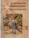 Illustrierter Schweizerischer Jugendschatz