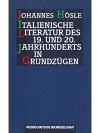 Italienische Literatur des 19. und 20. Jahrhunderts in Grundzügen