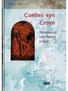 Der Riss im Himmel Bd.1: Coellen eyn Croyn. Renaissance und Barock in Köln