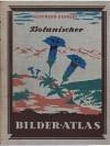 Botanischer Bilder=Atlas