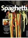 Spaghetti Lukullische Raffinessen al dente