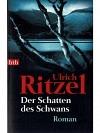 Der Schatten des Schwans: Roman