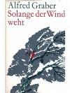 Solange der Wind weht