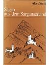 Sagen aus dem Sarganserland