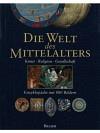 Die Welt des Mittelalters