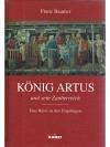 König Artus und sein Zauberreich