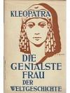 Kleopatra  -  Die genialste Frau der Weltgeschichte