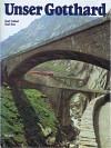 Unser Gotthard